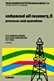img - for Enhanced Oil Recovery, II: Processes and Operations (Developments in Petroleum Science) (v. 2) book / textbook / text book