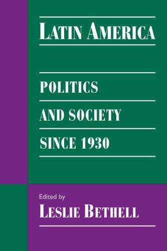 Latin America: Pol & Soc since 1930 (Cambridge History of Latin America)