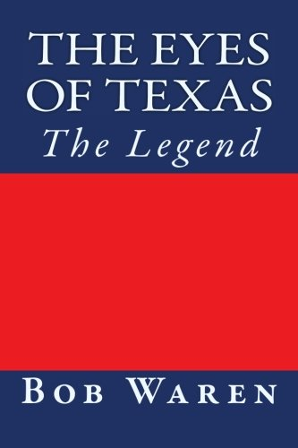 Read Online The Eyes of Texas: The Legend pdf