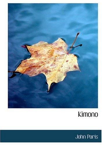 Download Kimono (Large Print Edition) pdf epub