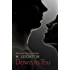 Down to You (Bad Boys Series)