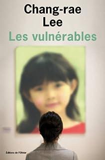 Les vulnérables, Lee, Chang-Rae