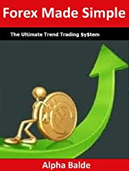 Forex Made Simple: The Ultimate Trend Trading $y$tem (English Edition)