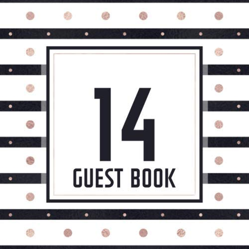 14 Guest Book: Guest Book For 14th Birthday / Wedding Anniversary -  Keepsake Memory Book For Party Guests to Leave Signatures, Notes and Wishes in - 14 Years Old / Married - Rose Gold Dots Cover]()