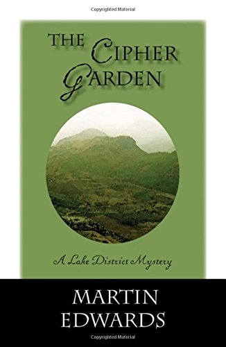 The Cipher Garden (Lake District Mysteries)