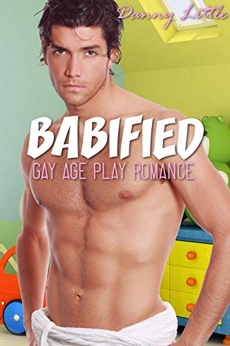 Nappy Older (Babified: (Gay Age Play Romance))