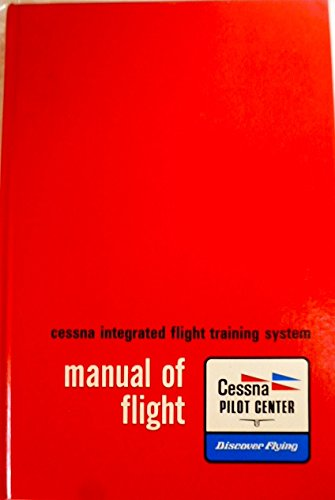 Cessna Integrated Flight Training System Manual of Flight