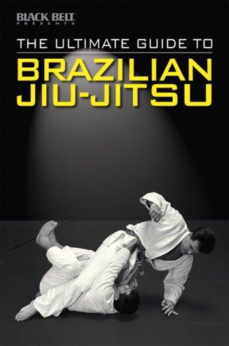 The Ultimate Guide to Brazilian Jiu-Jitsu