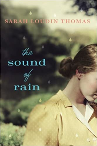 Image result for the sound of rain sarah loudin thomas amazon