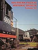img - for Southern Pacific Historic Diesels Vol 22 Passenger Hood Unit Reprise book / textbook / text book