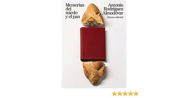 Memorias del miedo y el pan (Libros Singulares (LS)) eBook ...