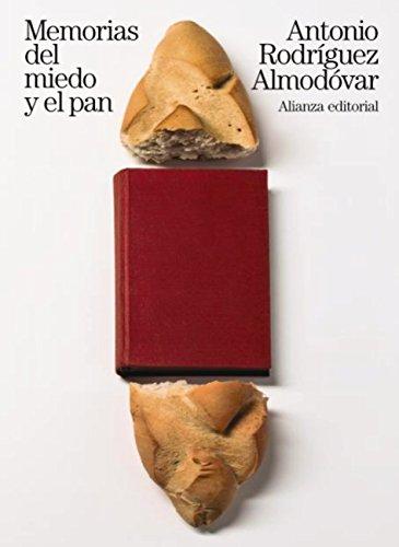 Memorias del miedo y el pan (Libros Singulares (Ls)) (Spanish ...
