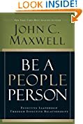 #5: Be A People Person: Effective Leadership Through Effective Relationships