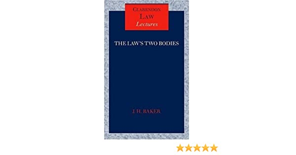 the laws two bodies some evidential problems in english legal history clarendon law lectures