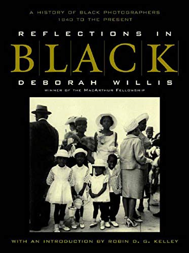 """""""[N]othing less than an epic of Homeric proportions....Willis's magnificent gathering of images...rewrites American history.""""―Robin D. G. KelleyReflections in Black, the first comprehensive history of black photographers, is a groundbreaking pictoria..."""