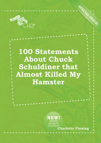 100 Statements about Chuck Schuldiner That Almost Killed My Hamster