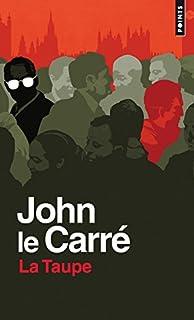 La trilogie de Karla 01 : La taupe, Le Carré, John