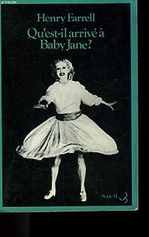 Qu'est-il arrivé à Baby Jane? par Farrell