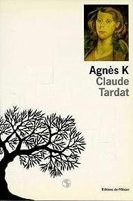 Agnès K. par Claude Tardat