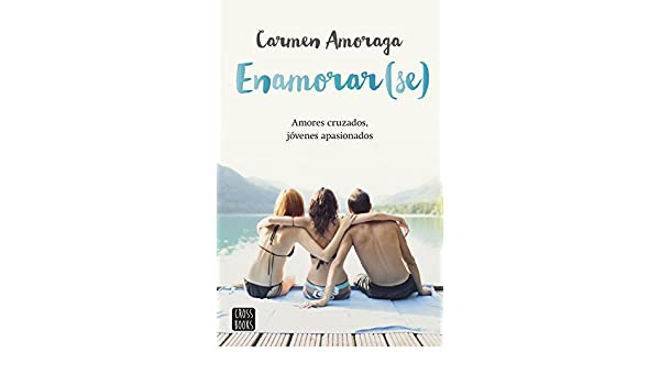 Amazon.com: Enamorar(se) (Spanish Edition) eBook: Carmen Amoraga: Kindle Store