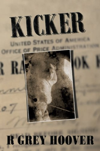 Book: KICKER by R. Grey Hoover