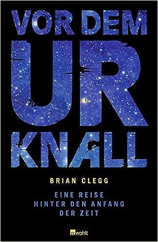 Vor Dem Urknall 9783498009397 Amazon Com Books