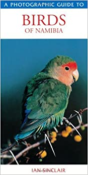 Book Birds of Namibia (Photographic Guides) by Jackie Sinclair (2002-08-01)