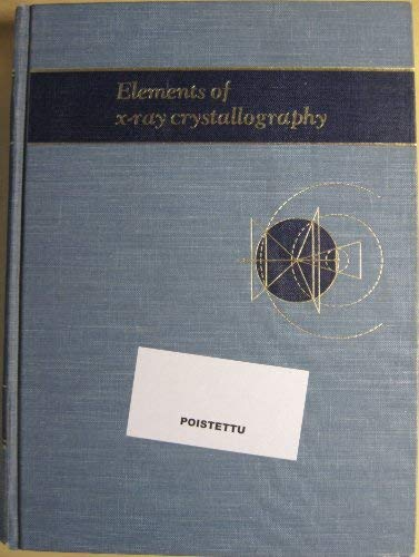 Elements of X-Ray Crystallography
