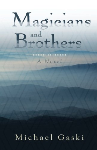 Read Online Magicians and Brothers: A Novel pdf