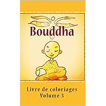 Bouddha: Livre de coloriages (French Edition)