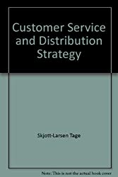 Customer Service and Distribution Strategy