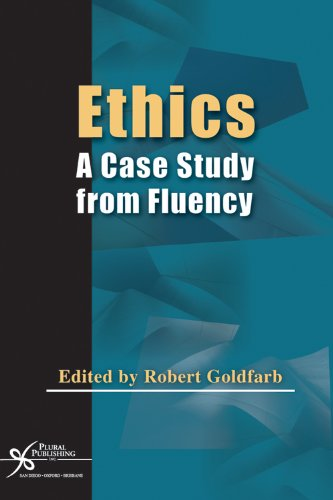 Ethics: A Case Study From Fluency