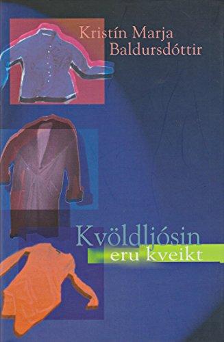 Kvöldljósin eru kveikt (Icelandic Edition)