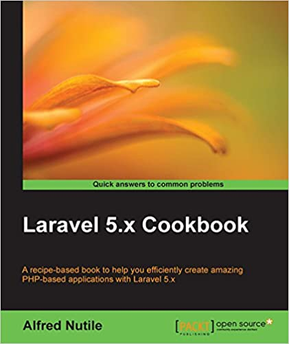 laravel 5 x cookbook alfred nutile ebook amazon com