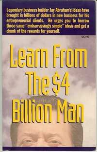 Learn from the $4 Billion Man