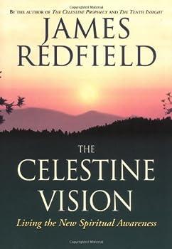 The Celestine Vision: Living the New Spiritual Awareness 0446675237 Book Cover