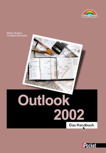 Outlook 2002 - M+T Pocket Das Handbuch (Office Einzeltitel)