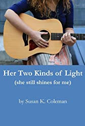 Her Two Kinds of Light