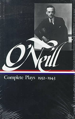 1988 Gladstone - [Eugene O'Neill: Complete Plays 1932-1943] (By: Eugene O'Neill) [published: December, 1988]