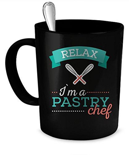 Pastry Chef Coffee Mug. Perfect Gift for Your Dad, Mom, Boyfriend, Girlfriend, or Friend - Proudly Made in the USA! Pastry Chef gift