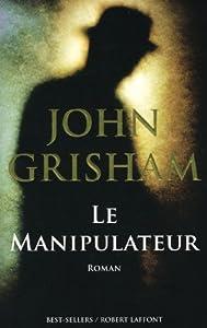 """Afficher """"Le manipulateur"""""""