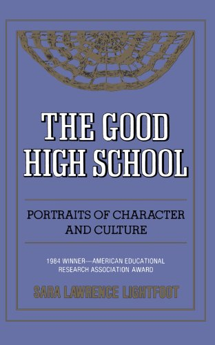 The Good High School: Portraits of Character and Culture
