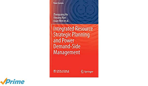 Integrated Resource Strategic Planning and Power Demand-Side