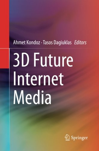 3D Future Internet Media by Springer