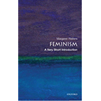 Feminism: A Very Short Introduction (Very Short Introductions) (English Edition)
