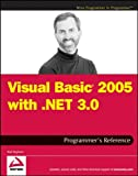Visual Basic 2005 with . Net 3.0 Programmer's Reference, Rod Stephens, 0470137053