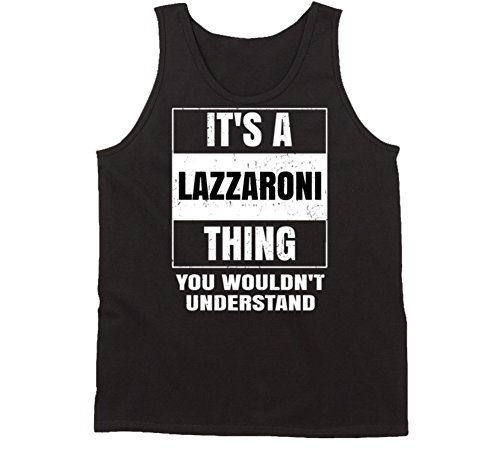 its-a-lazzaroni-thing-you-wouldnt-understand-parody-name-tanktop-s-black