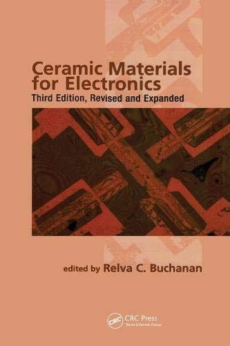 Ceramic Materials for Electronics (Materials Engineering)