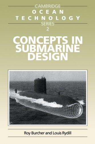 Concepts in Submarine Design (Cambridge Ocean Technology Series)