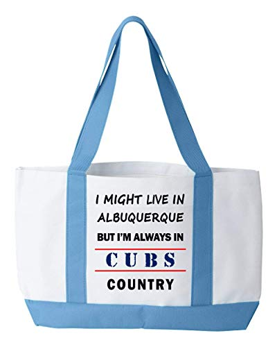 I Might Live In Albuquerque But Im Always In Cubs Country Tote Bag - Cool Sports Fan Travel Bag - A Great Gift!